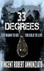 Writers Reach: Vincent Robert Annunziato with '33 DEGREES'