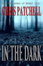 Writers Reach: Chris Patchell with 'In The Dark'
