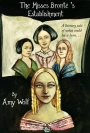 WRITERS REACH: AMY WOLF WITH 'The Misses Brontë's Establishment'